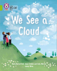 We See A Cloud by June Crebbin