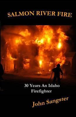 Salmon River Fire by John Sangster