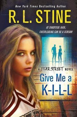 Give Me A K-I-L-L by R.L. Stine image