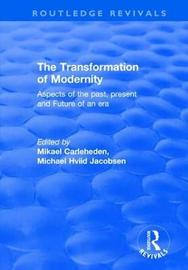 The Transformation of Modernity by Michael Hviid Jacobsen
