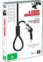 Crude Awakening, A on DVD