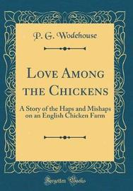 Love Among the Chickens by P.G. Wodehouse image