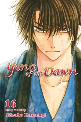 Yona of the Dawn, Vol. 16 by Mizuho Kusanagi