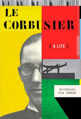 Le Corbusier by Nicholas Fox Weber image