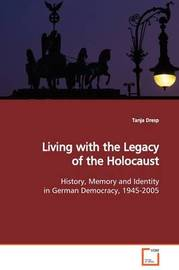 Living with the Legacy of the Holocaust by Tanja Dresp image