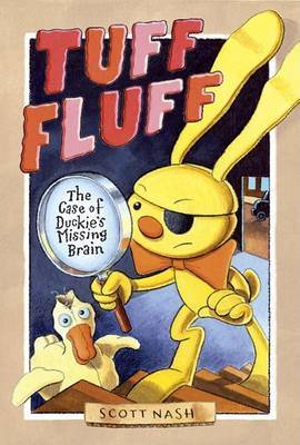 Tuff Fluff: The Case of Duckie's Missing Brain by Scott Nash image