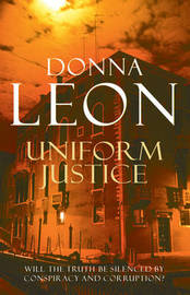 Uniform Justice by Donna Leon