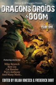 Dragons, Droids & Doom by Mike Resnick