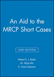 An Aid to the MRCP Short Cases by Robert E.J. Ryder