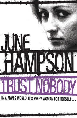 Trust Nobody by June Hampson
