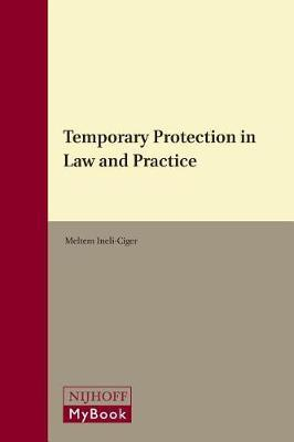 Temporary Protection in Law and Practice by Meltem Ineli-Ciger image