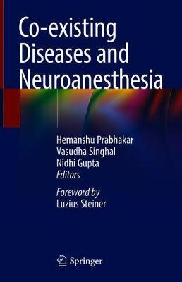 Co-existing Diseases and Neuroanesthesia