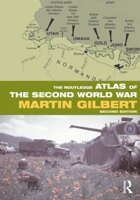 The Routledge Atlas of the Second World War by Martin Gilbert image