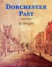 Dorchester Past by Jo Draper image