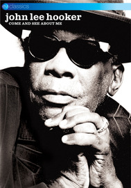 John Lee Hooker - Come See About Me DVD