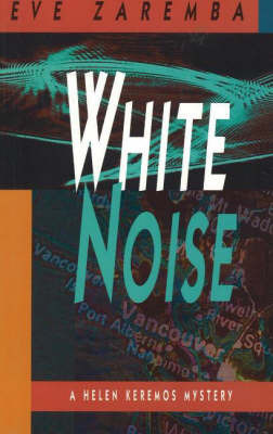 White Noise by Eve Zaremba
