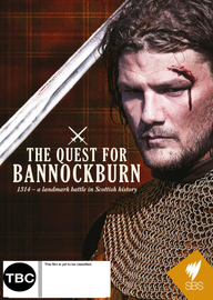 The Quest For Bannockburn on DVD