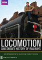BBC's Locomotion - Dan Snow's History Of Railway on DVD