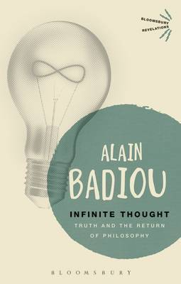 Infinite Thought by Alain Badiou