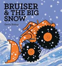 Bruiser & the Big Snow by Gavin Bishop