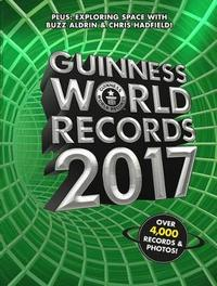 Guinness World Records 2017 by Guinness World Records
