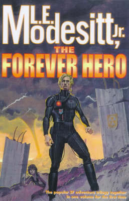 The Forever Hero by L.E Modesitt image