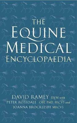 The Equine Medical Encyclopaedia by David W. Ramey image