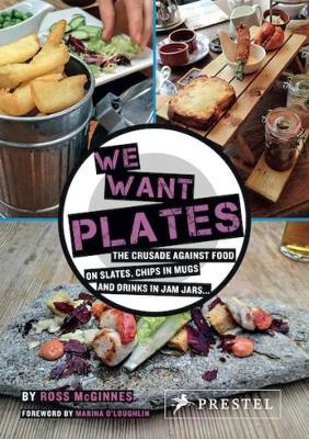 We Want Plates by Ross McGinnes