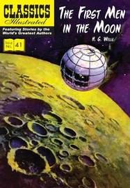 First Men in the Moon by H.G.Wells