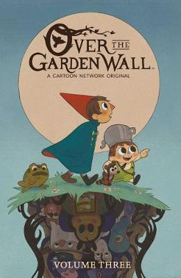 Over the Garden Wall, Vol. 3 by Jim Campbell