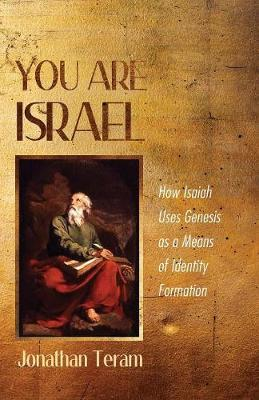 You Are Israel by Jonathan Teram