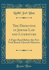 The Defective in Jewish Law and Literature by Rabbi Joel Blau image