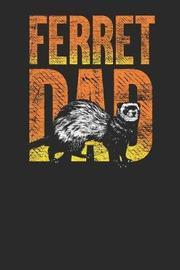 Ferret Dad by Ferret Publishing