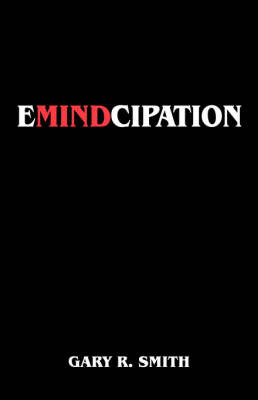 Emindcipation by Gary R Smith image