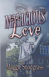 Malicious Love by Maggie Snodgrass image