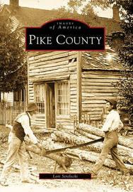 Pike County by Lori Strelecki