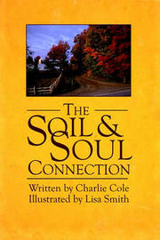 The Soil and Soul Connection by CHARLIE COLE image