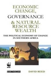 Economic Change Governance and Natural Resource Wealth by David Reed image