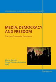 Media, Democracy and Freedom