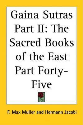 Gaina Sutras Part II: The Sacred Books of the East Part Forty-Five