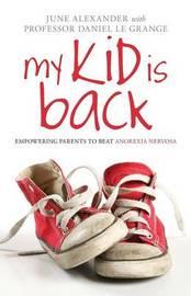 My Kid is Back by June Alexander image