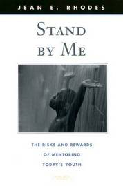 Stand By Me by Jean E. Rhodes