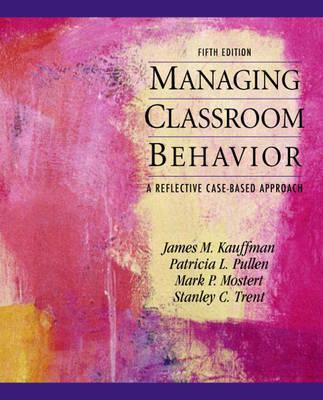 Managing Classroom Behaviors by James M Kauffman