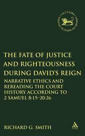 The Fate of Justice and Righteousness During David's Reign by Richard G. Smith image