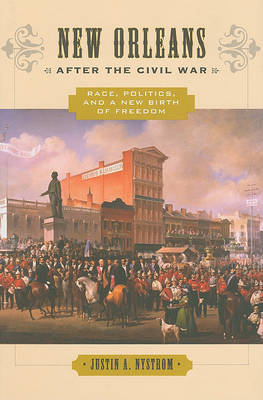 New Orleans after the Civil War by Justin A. Nystrom image