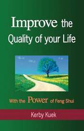 Improve the Quality of Life with the Power of Feng Shui by Kerby Kuek image