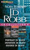 J.D. Robb CD Collection 6: Portrait in Death, Imitation in Death, Divided in Death by J.D Robb