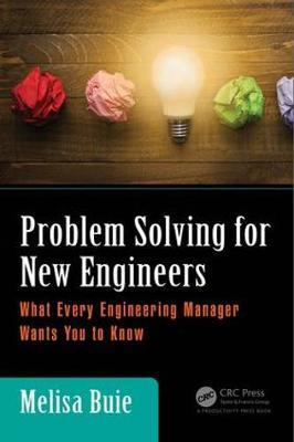 Problem Solving for New Engineers by Melisa Buie