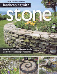 Landscaping with Stone by Pat Sagui