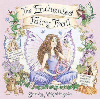 Dear Fairies: The Enchanted Fairy Trail by Sandy Nightingale image